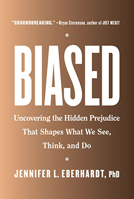 Uncovering the Hidden Prejudice That Shapes What We See, Think, and Do