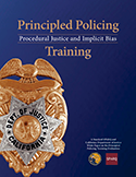 Principled Policing: Procedural Justice and Implicit Bias Training